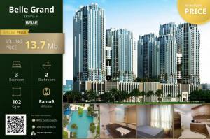 For SaleCondoRama9, RCA, Petchaburi : 🔥 For sell Belle Grand Rama 9, Size 102 Sq.m., Price 13.7 million baht, free transfer  🔥