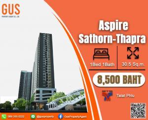For RentCondoThaphra, Wutthakat : - Big room!! Lovely price Aspire sathorn 1Bed 1Bath size 30.5 sqm