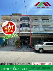 For SaleShophouseBang kae, Phetkasem : Commercial building for sale, 1 booth, 4 floors, next to Soi Bang Khae 10, near Bang Khae market, trading location, selling at a loss, contact 065-529-1997