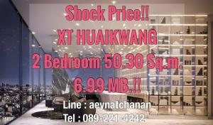 For SaleCondoRatchadapisek, Huaikwang, Suttisan : Shock Price!!🔥 Last 2 bedrooms!! 🔥 XT Huai Khwang 🔥 2 bedrooms 50.30 sq m!! Price 6.99 million baht 🔥 Brand new from Sansiri. On Ratchadaphisek Road, Huai Khwang Intersection, next to MRT Huai Khwang, only 75 m!! 💥💥 Contact : 089-221-4242 💥💥