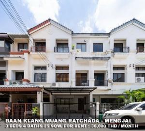 For RentTownhouseRatchadapisek, Huaikwang, Suttisan : FOR RENT BAAN KLANG MUANG RATCHADA - MENGJAI / 3 beds 4 baths / 25 Sqw. **30,000** Fully Furnished. Cozy Decorated. CLOSE TOWN IN TOWN