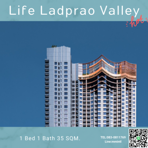 For SaleCondoLadprao, Central Ladprao : Hot Deal!! Life Ladprao Valley Condo opposite Central Ladprao, connected to BTS, MR, expressway and Don Muang tollway.