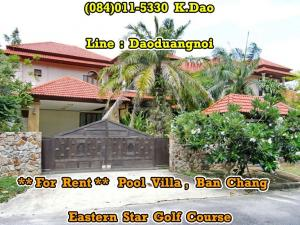 For RentHouseRayong : Pool Villa in Eastern Star Golf Course For Rent 6 Bedrooms