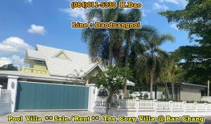 For RentHouseRayong : The Cozy Villa, Ban Chang Pool Villa Sale/Rent Mountain area green scenery and private