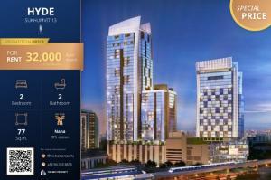 For RentCondoNana, North Nana,Sukhumvit13, Soi Nana : 😱 Good price, Hyde Sukhumvit 13, size 77 Sq.m., Rent only 32,000 baht/month 🔥