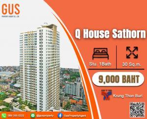For RentCondoWongwianyai, Charoennakor : Best Price at**Q House Sathorn**Fully Furnished Studio 30 Sq.m @ 9,000 THB/BAHT