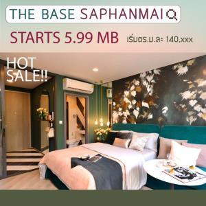 For SaleCondoVipawadee, Don Mueang, Lak Si : The Base Saphan Mai, a 14-storey high rise condo, next to the Green Line BTS, Sai Yut Station from Sansiri.