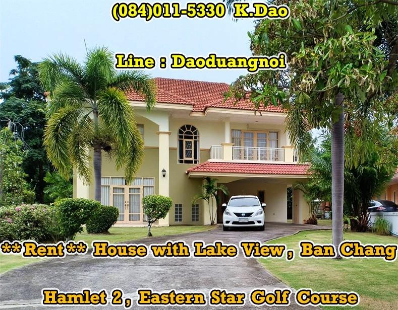 เช่าบ้านระยอง : Hamlet 2, Eastern Star Golf Course @Ban Chang  +++ Lake View +++ For Rent