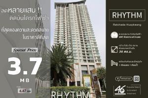 For SaleCondoRatchadapisek, Huaikwang, Suttisan : Selling at a loss** Rhythm Ratchada Huai Khwang, luxury condo, next to MRT Huai Khwang.