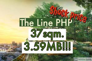 ขายคอนโดลาดพร้าว เซ็นทรัลลาดพร้าว : 🔥ถูกที่สุดในตึก 1นอน 37ตรม.🔥 Sales 3.59MB!!! ชั้นสูงมาก!!!💥💥The Line Phahonyothin Park เดอะไลน์ พหลโยธิน พาร์ค 📲Tel/Line: K.Bo 094-1624424 ***ราคาดีที่สุด!!!***