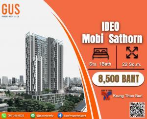 For RentCondoWongwianyai, Charoennakor : For Rent at** IDEO MOBI Sathorn**Fully Furnished Studio 22 Sq.m @ 8,500  THB/BAHT
