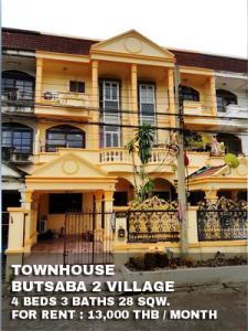 For RentTownhouseSamrong, Samut Prakan : FOR RENT BUTSABA 2 VILLAGE / 4 beds 3 baths / 28 Sqw. **13,000** Fully furnished with good location. SHORT WALK TO BTS CHANG ERAWAN
