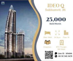 For RentCondoSukhumvit, Asoke, Thonglor : Line ID : lifebkk Rent Ideo Q Sukhumvit 36 Ready to move in  1 bedroom  Area 34 Sq.m. Rental 25,000 Bath