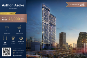 For RentCondoSukhumvit, Asoke, Thonglor : 🔥 Special Type Asthon Asoke, beautiful room, good view, confirmed, super price, rent only 23,000 baht / month 🔥