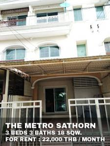For RentTownhouseThaphra, Wutthakat : FOR RENT THE METRO SATHORN / 3 beds 3 baths / 18 Sqw. **22,000** Unfurnished with 4 AC. No house facing. CLOSE BTS WUTTAKAT