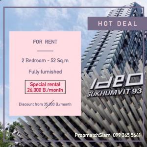 For RentCondoOnnut, Udomsuk : For Rent 2 Bedrooms Big Discount #ideo #sukhumvit93