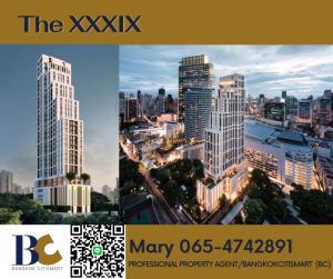 ขายคอนโดสุขุมวิท อโศก ทองหล่อ : ♛ The XXXIX Sukhumvit 39 ♛ 2 Bedrooms / Nice Layout / 22.3 Million 【065-4742891】