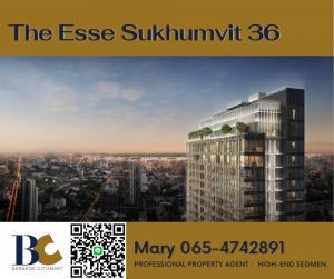 ขายดาวน์คอนโดสุขุมวิท อโศก ทองหล่อ : 🔥Last Chance🔥 The Esse Sukhumvit 36 / High floor / 2 bedrooms / 22.4 Million【Mary 065-4742891】