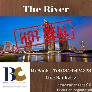 ขายคอนโดวงเวียนใหญ่ เจริญนคร : <The RIver> PentHouse Duplex - High Floor / Size 370 sq.m / Only 128.95MB 【Tel:084-6424228 】Mr.Bank