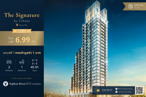 For SaleCondoSapankwai,Jatujak : Very cheap price 😲 The Signature by Urbano 2 bedrooms, price 6.99 million baht, special promotion this month, free gold 🔥