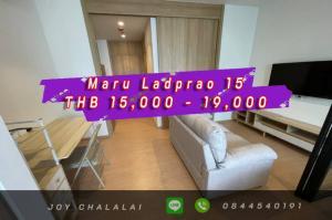 เช่าคอนโดลาดพร้าว เซ็นทรัลลาดพร้าว : Maru Ladprao 15   1 bed Petfrienly Just 15-19K.