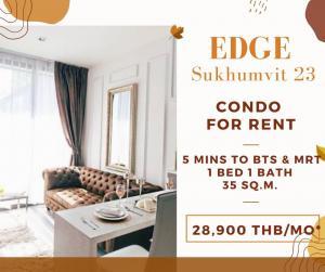 For RentCondoSukhumvit, Asoke, Thonglor : EDGE Sukhumvit 23 Near Asoke BTS and Sukhumvit MRT