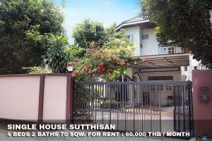 For RentHouseRatchadapisek, Huaikwang, Suttisan : FOR RENT SINGLE HOUSE SUTTHISAN / 4 beds 2 baths / 70 Sqw. **60,000** Fully furnished with cozy decorated. Good location. CLOSE MRT SUTTHISAN